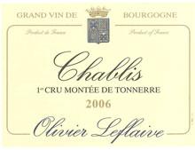 OLIVIER LEFLAIVE CHABLIS 1ER CRU MONTÉE DE TONNERRE 2006
